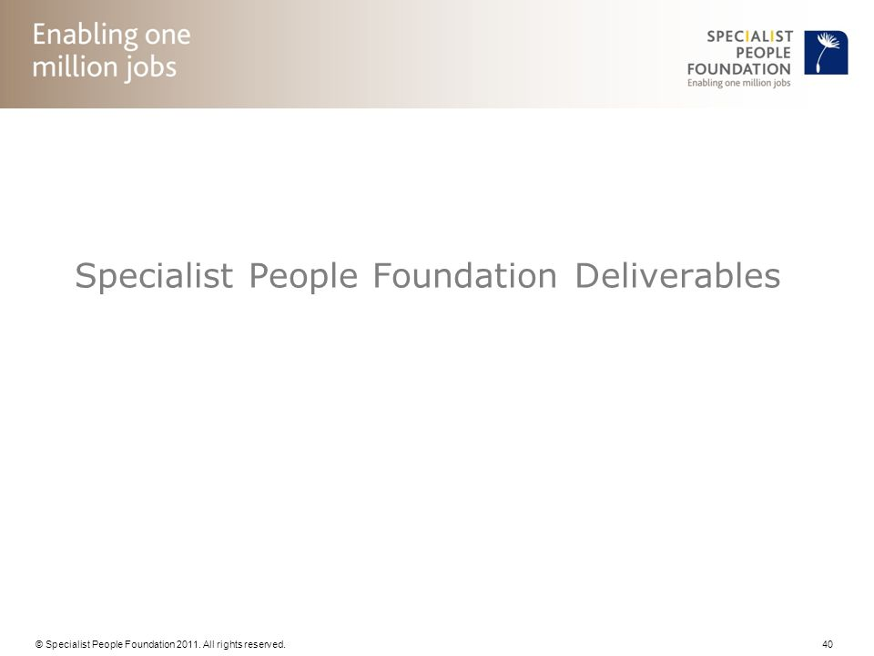 Specialist People Foundation Deliverables