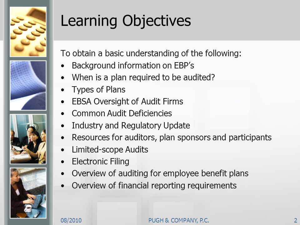 Learning Objectives To obtain a basic understanding of the following: