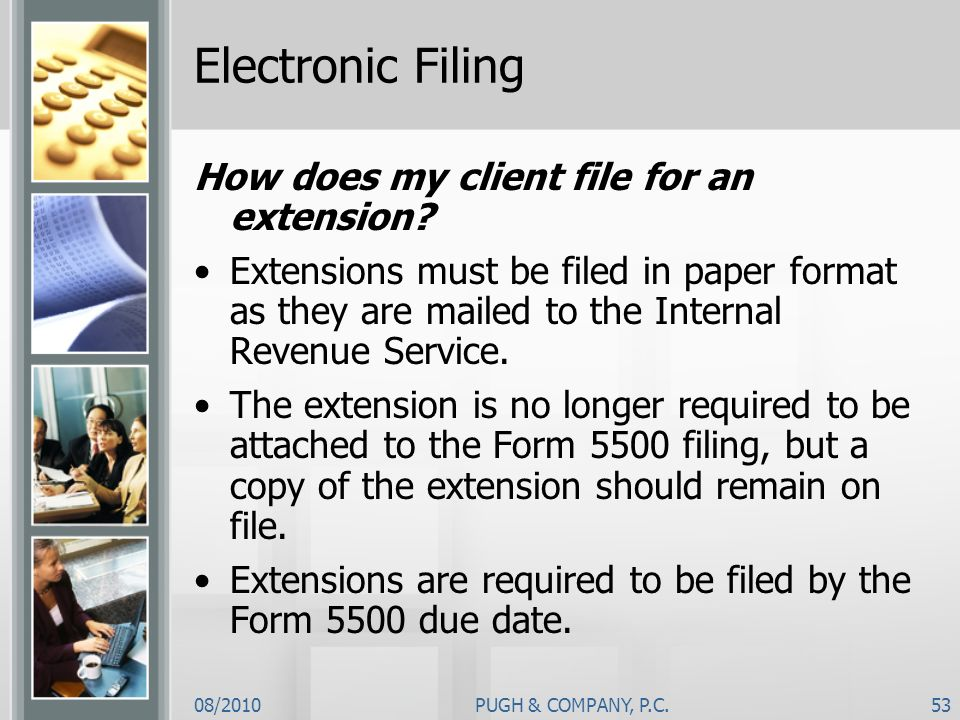 Electronic Filing How does my client file for an extension