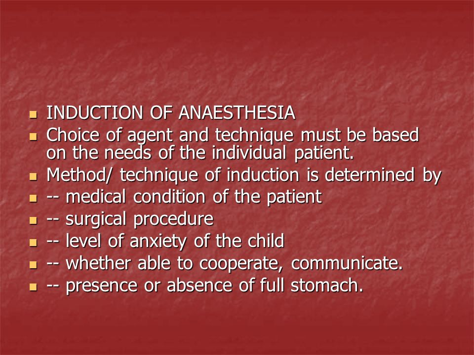 INDUCTION OF ANAESTHESIA