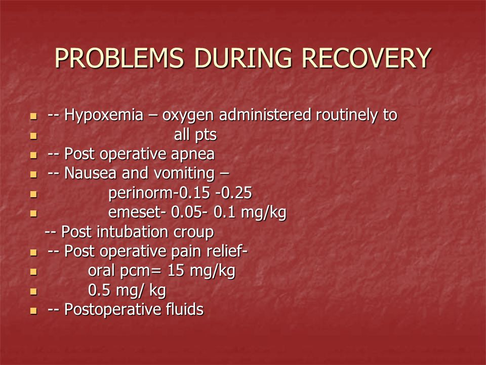 PROBLEMS DURING RECOVERY