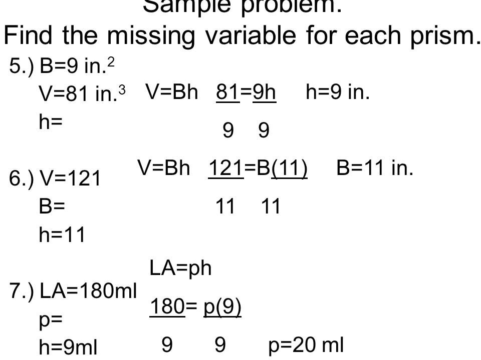 Sample problem. Find the missing variable for each prism.
