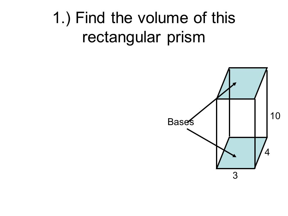 1.) Find the volume of this rectangular prism