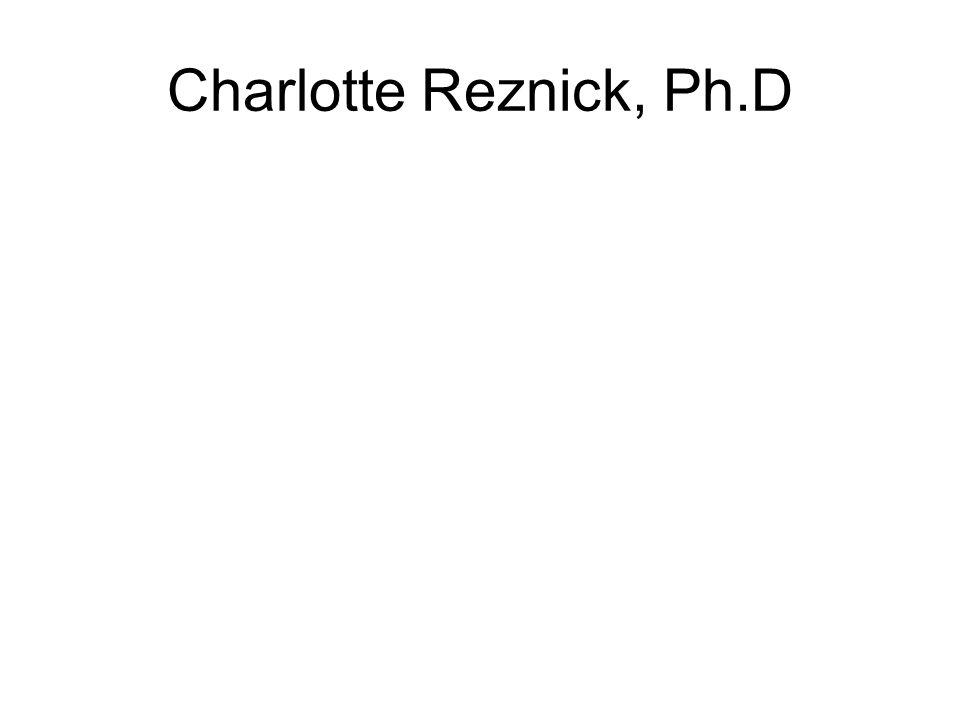 Charlotte Reznick, Ph.D
