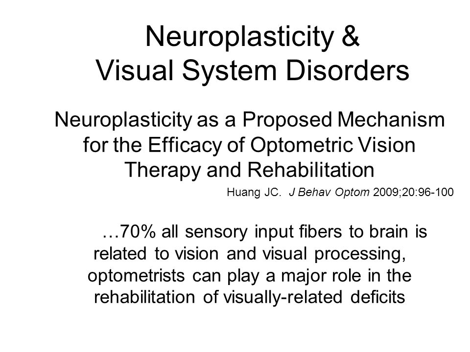 Neuroplasticity & Visual System Disorders