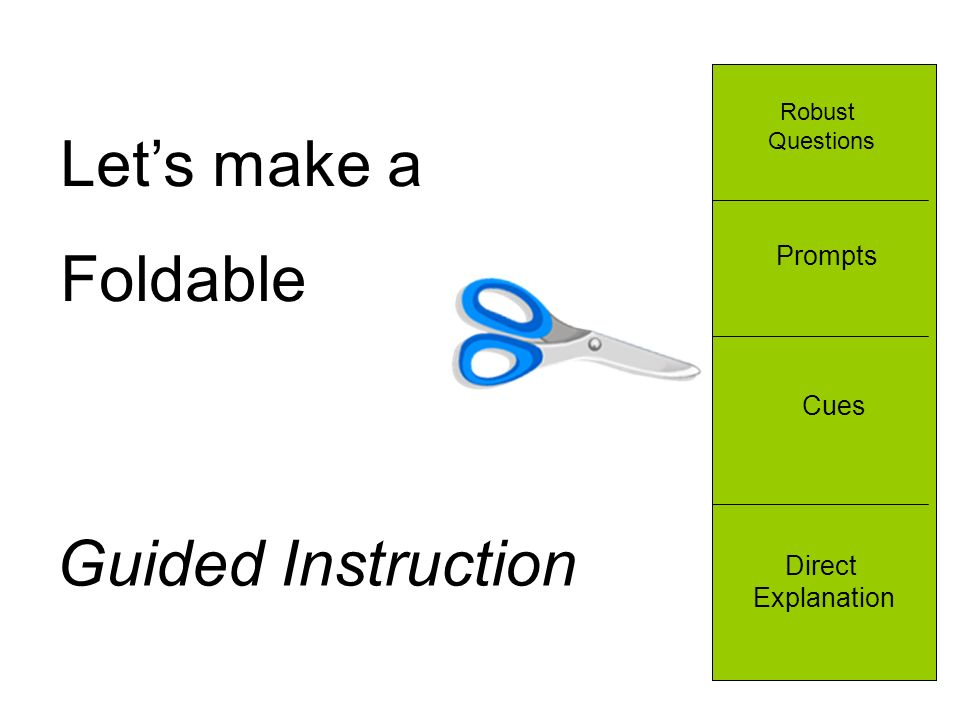 Let's make a Foldable Guided Instruction Prompts Cues Direct
