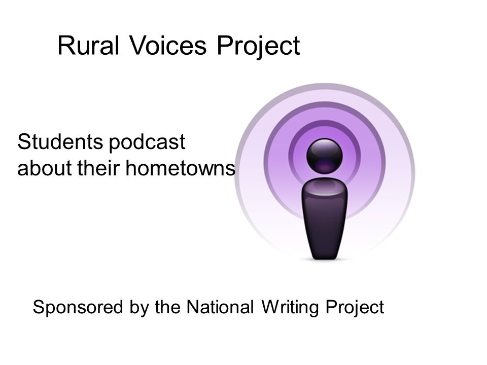 Rural Voices Project Students podcast about their hometowns