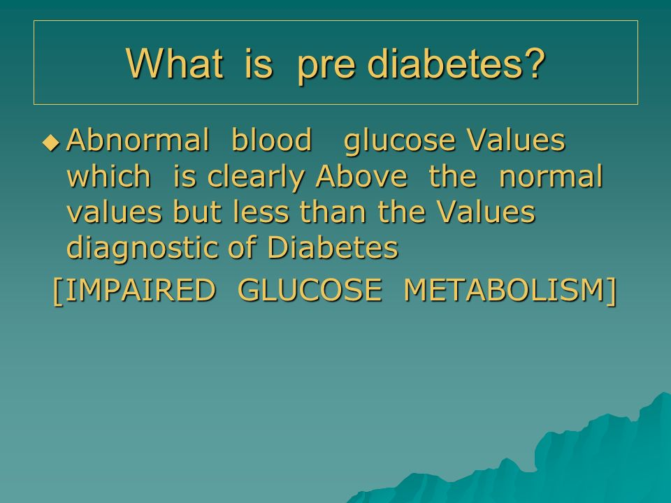 What is pre diabetes
