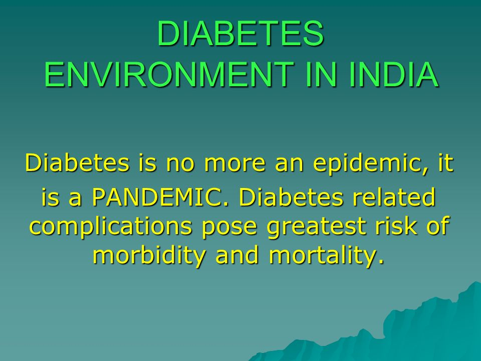 DIABETES ENVIRONMENT IN INDIA