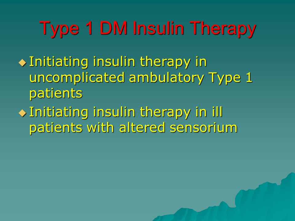 Type 1 DM Insulin Therapy