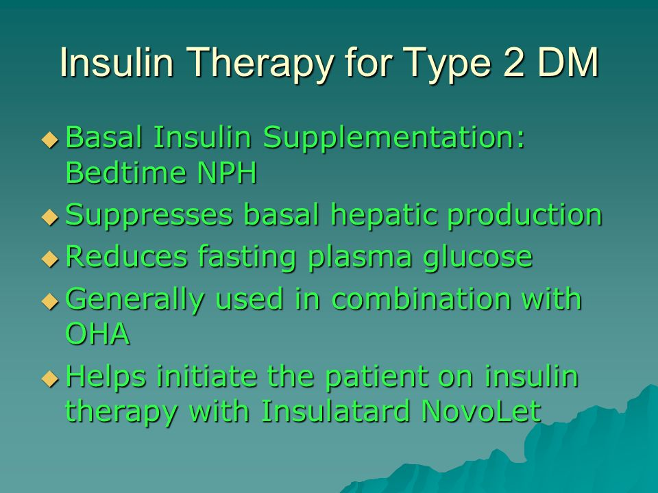 Insulin Therapy for Type 2 DM