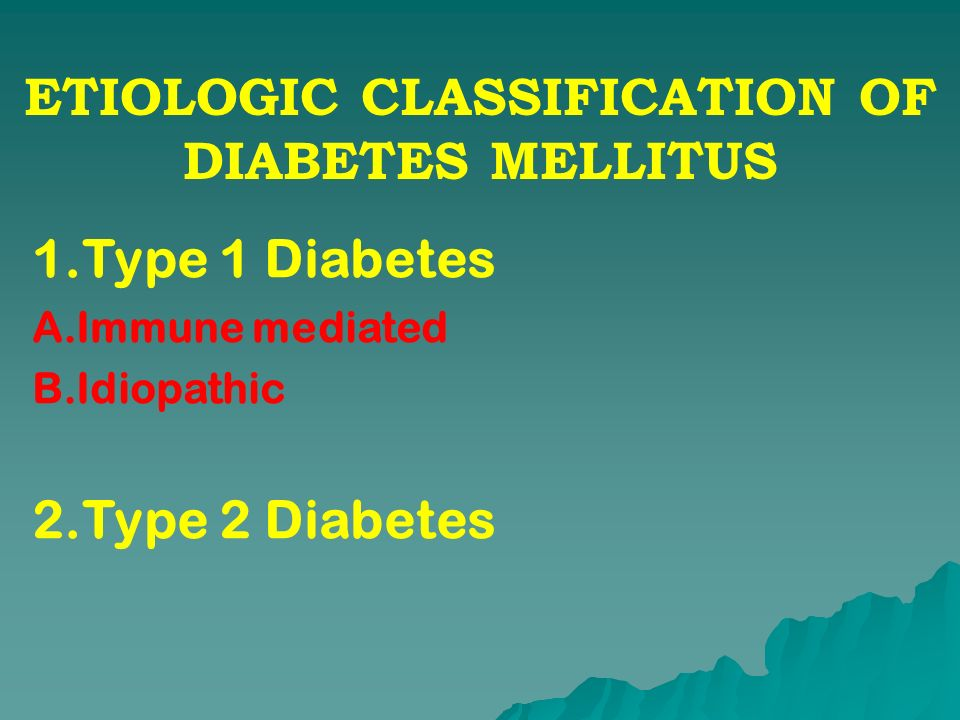 ETIOLOGIC CLASSIFICATION OF