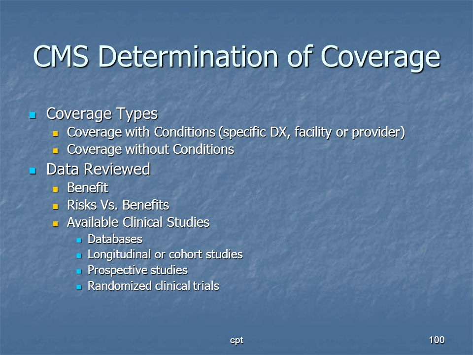 CMS Determination of Coverage