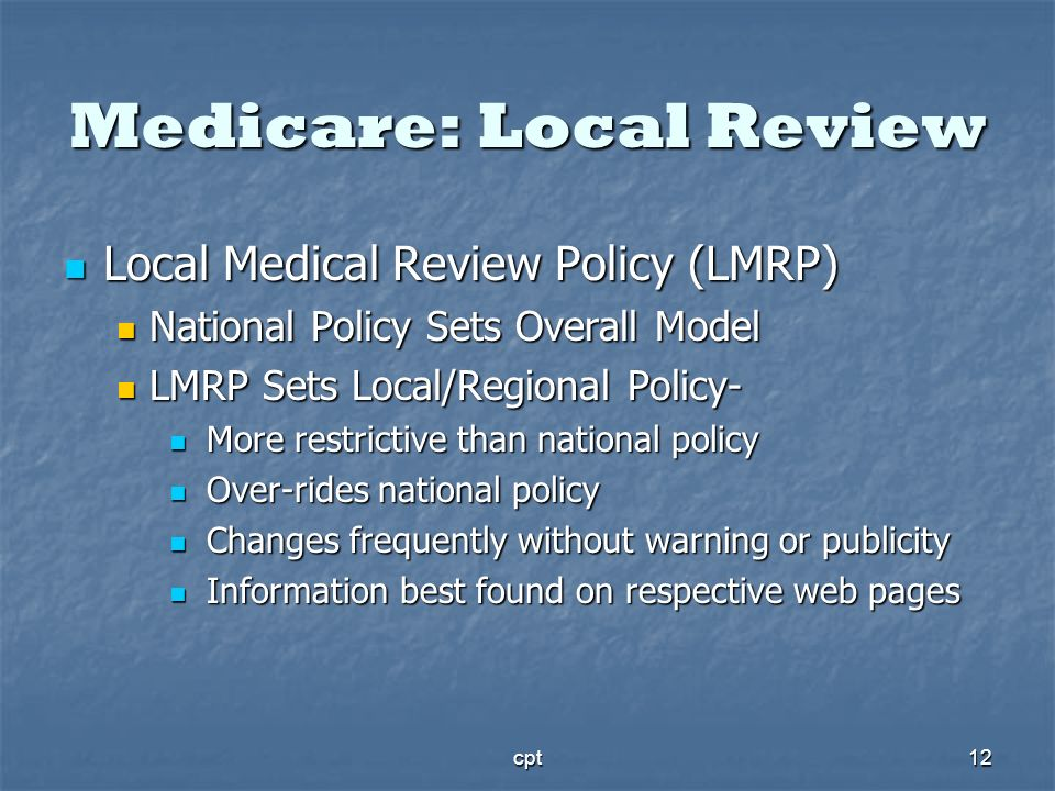 Medicare: Local Review
