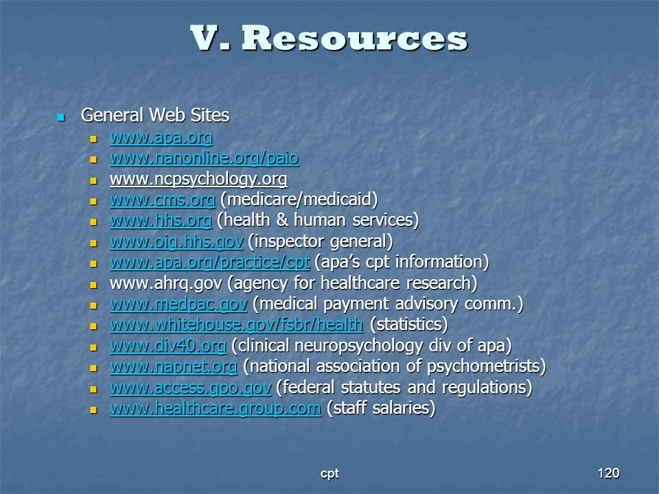 V. Resources General Web Sites www.apa.org www.nanonline.org/paio