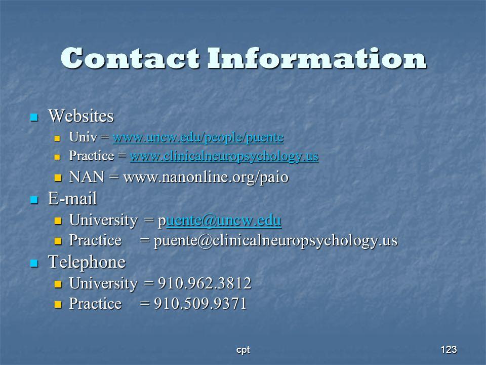 Contact Information Websites. Univ = www.uncw.edu/people/puente. Practice = www.clinicalneuropsychology.us.