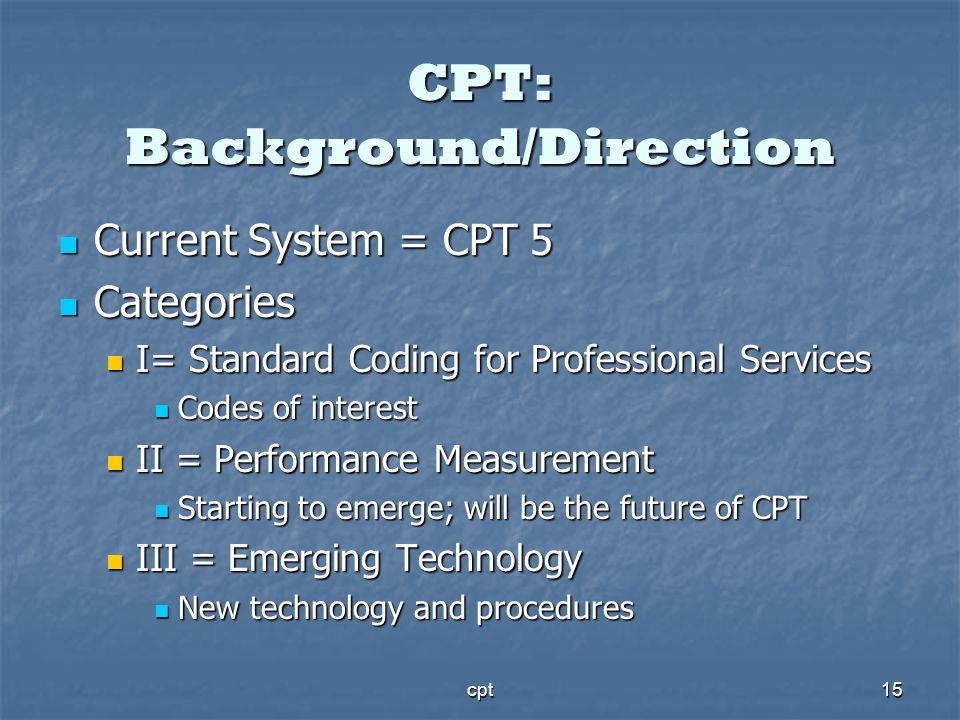 CPT: Background/Direction