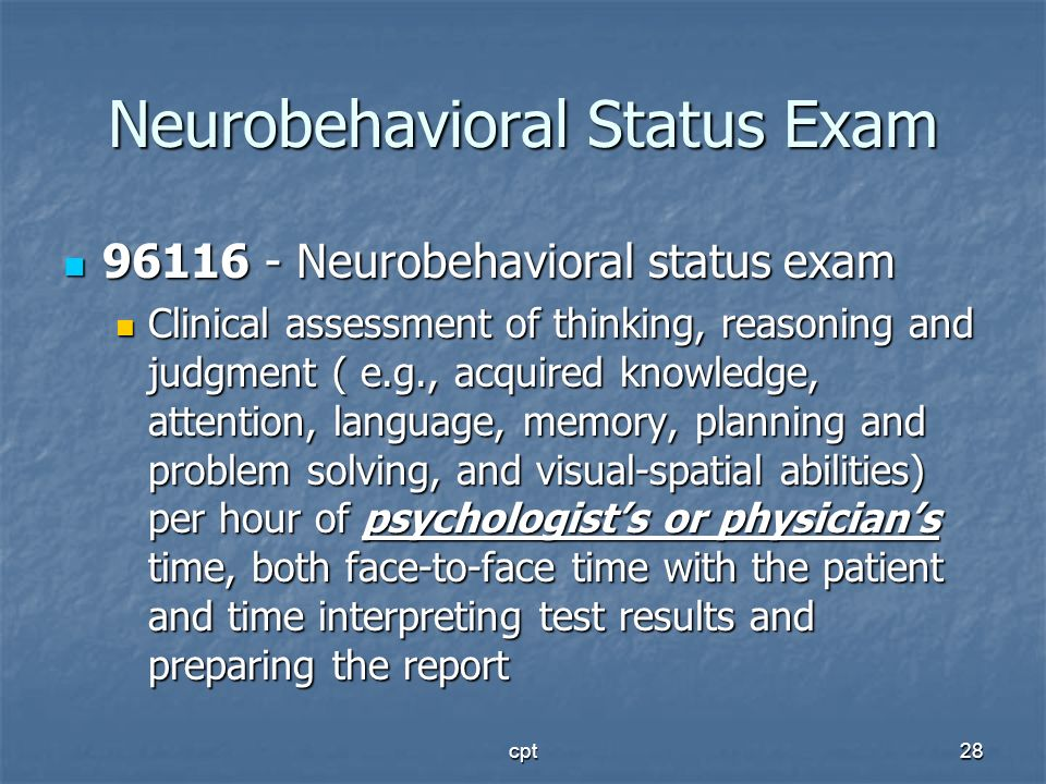 Neurobehavioral Status Exam