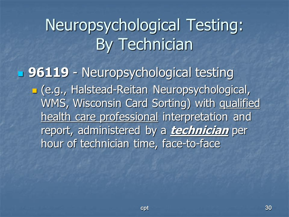 Neuropsychological Testing: By Technician