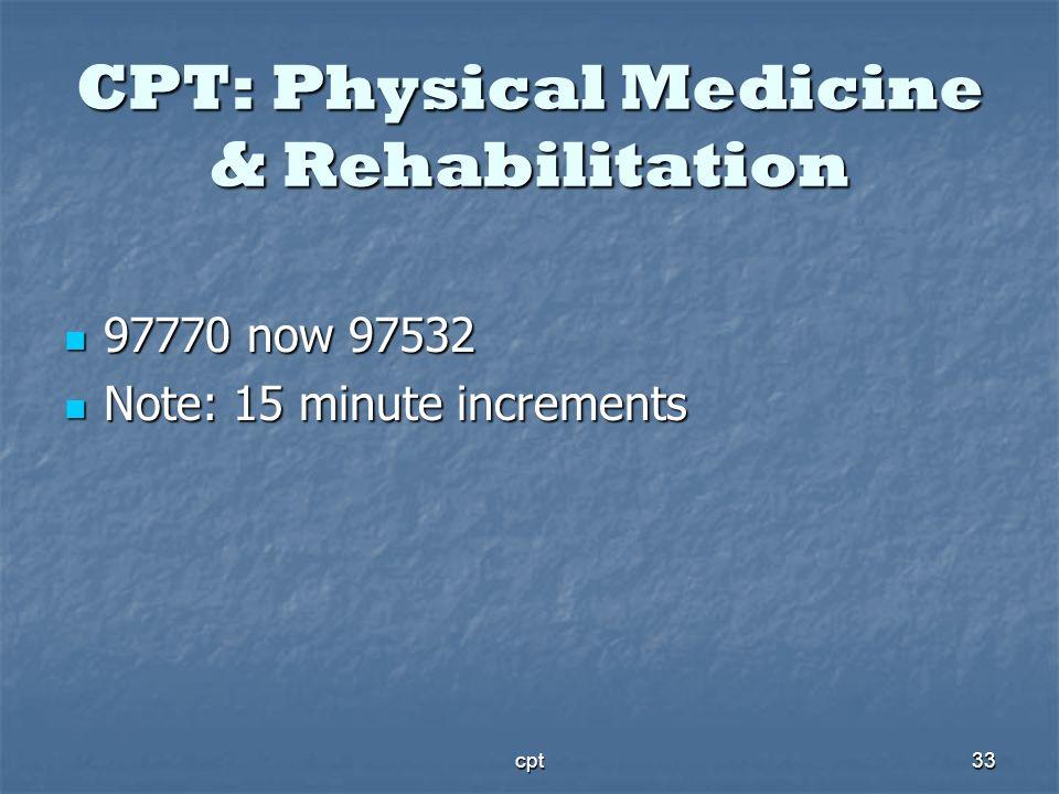 CPT: Physical Medicine & Rehabilitation