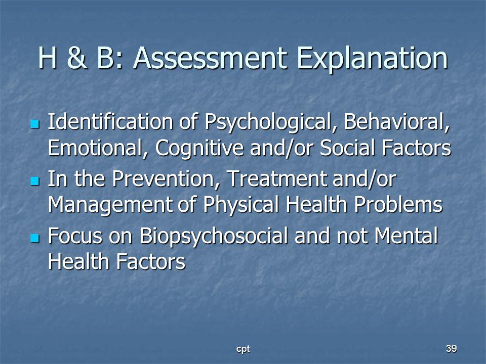 H & B: Assessment Explanation