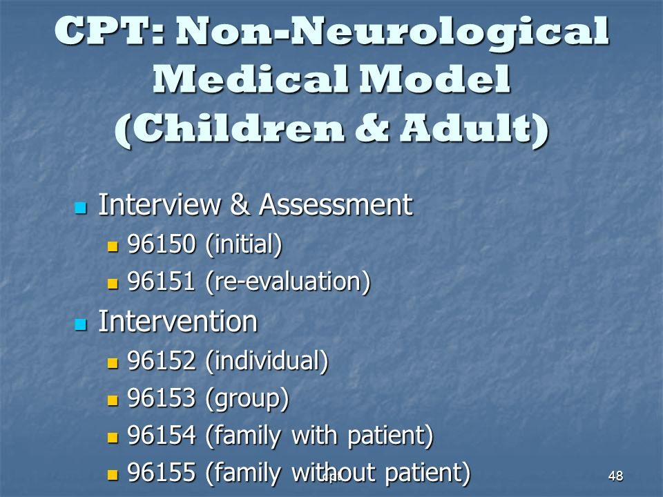 CPT: Non-Neurological Medical Model (Children & Adult)
