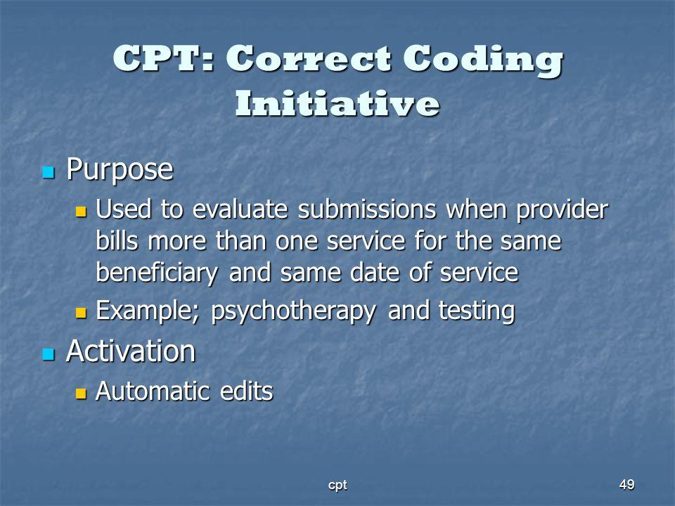 CPT: Correct Coding Initiative
