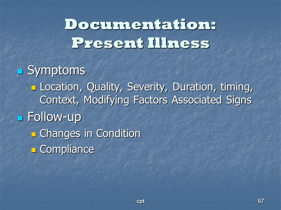 Documentation: Present Illness