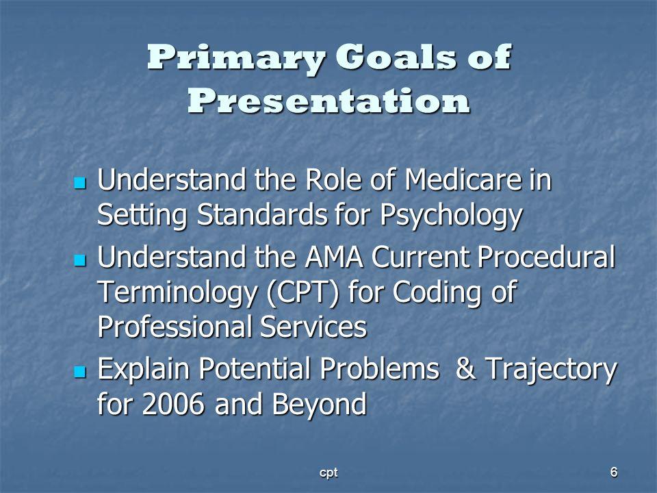 Primary Goals of Presentation