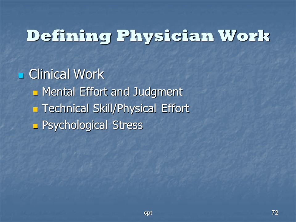 Defining Physician Work