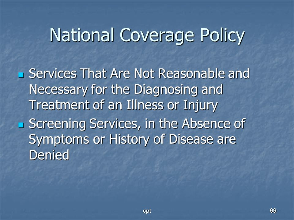 National Coverage Policy