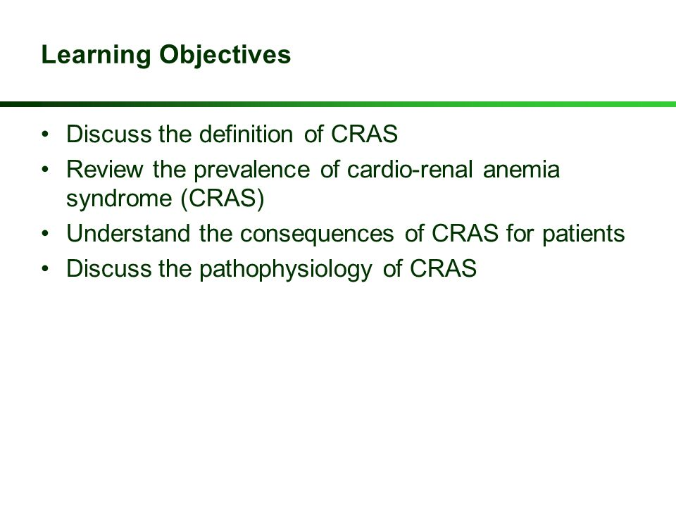 Learning Objectives Discuss the definition of CRAS