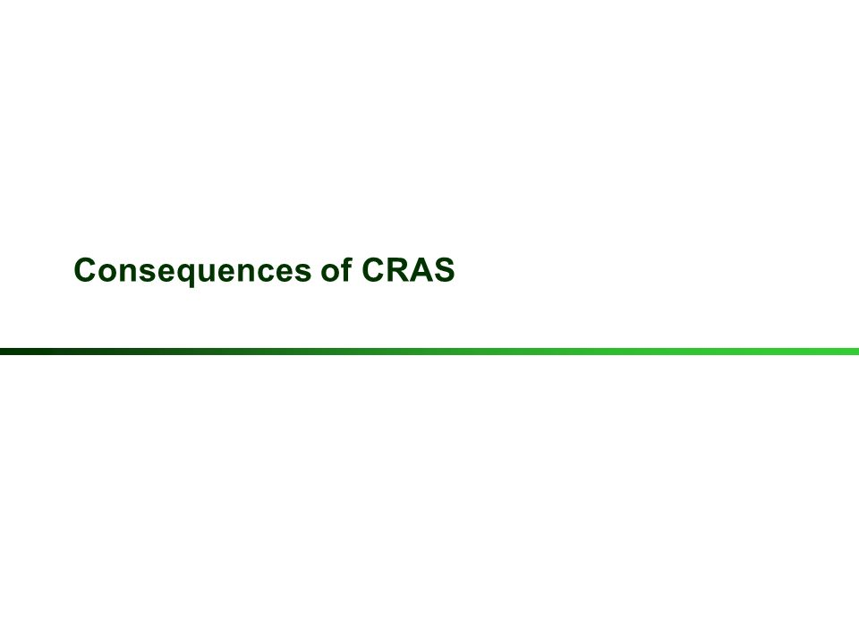 Consequences of CRAS 22