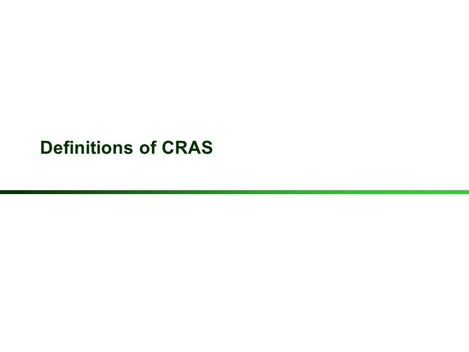 Definitions of CRAS 3