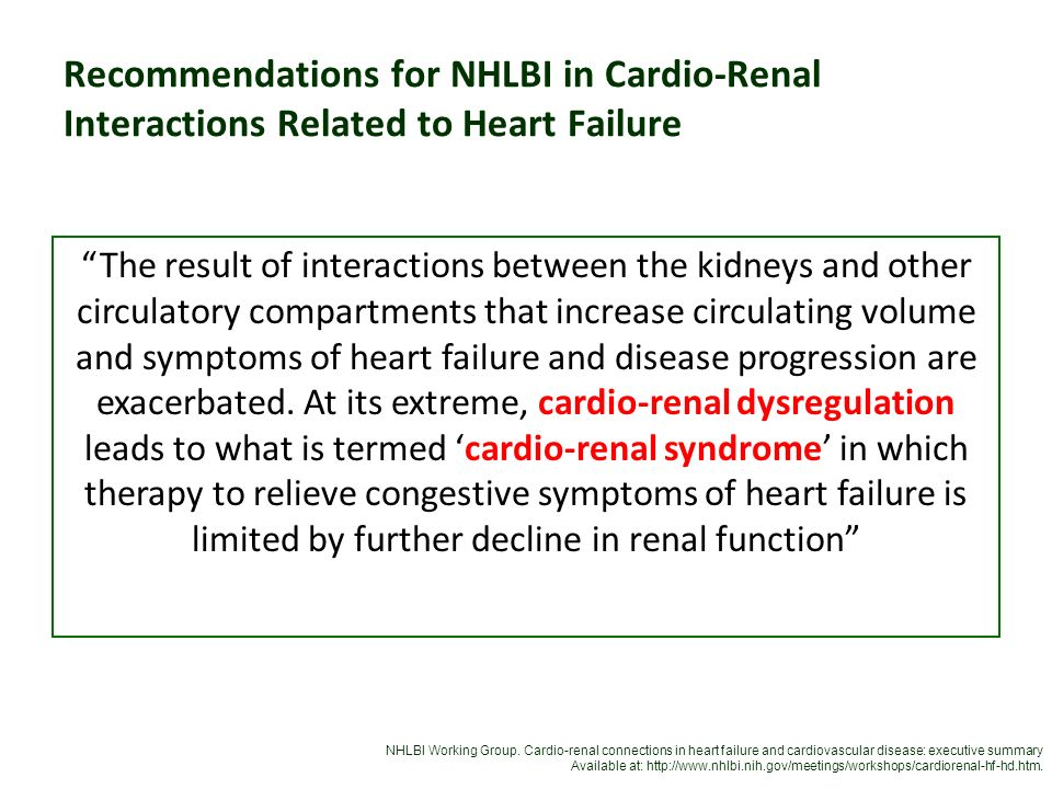 Recommendations for NHLBI in Cardio-Renal Interactions Related to Heart Failure