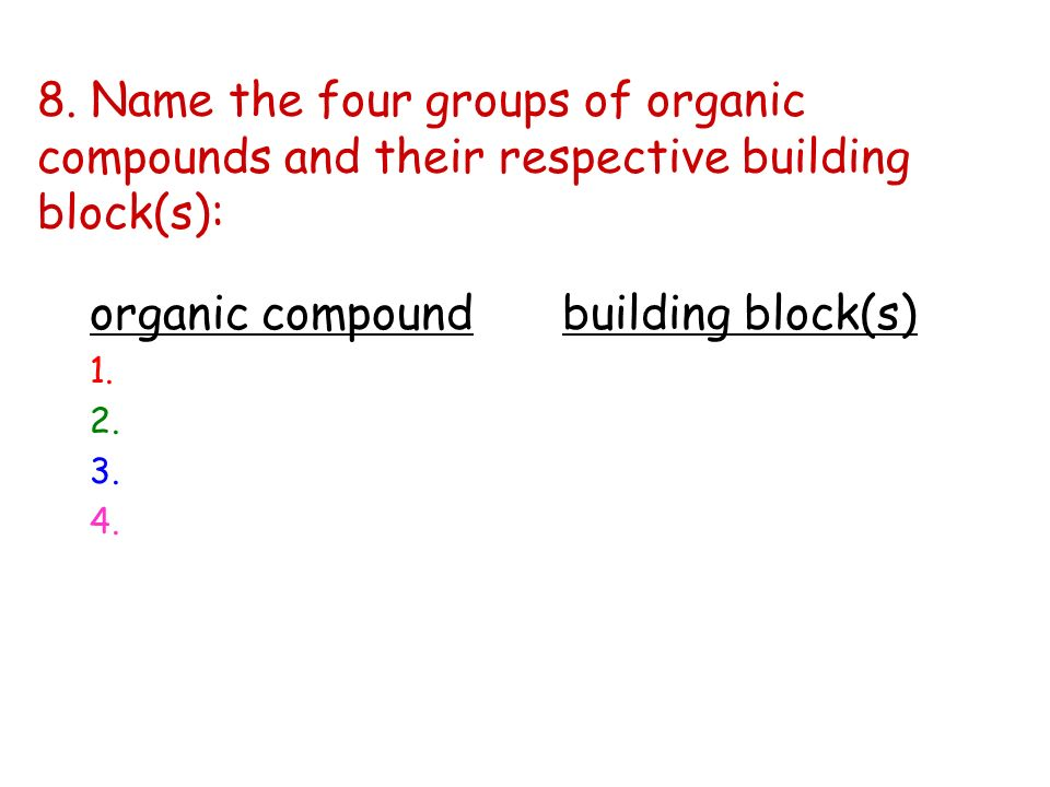 organic compound building block(s)