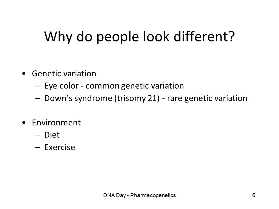 Why do people look different