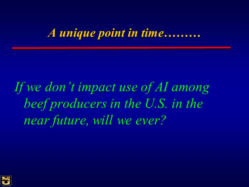 A unique point in time………