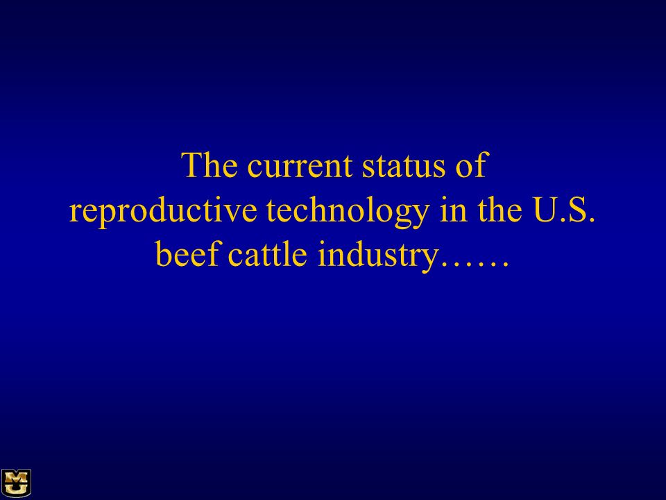 reproductive technology in the U.S. beef cattle industry……