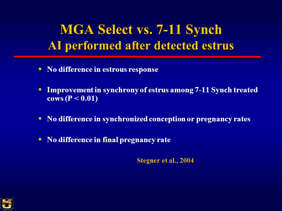 MGA Select vs. 7-11 Synch AI performed after detected estrus