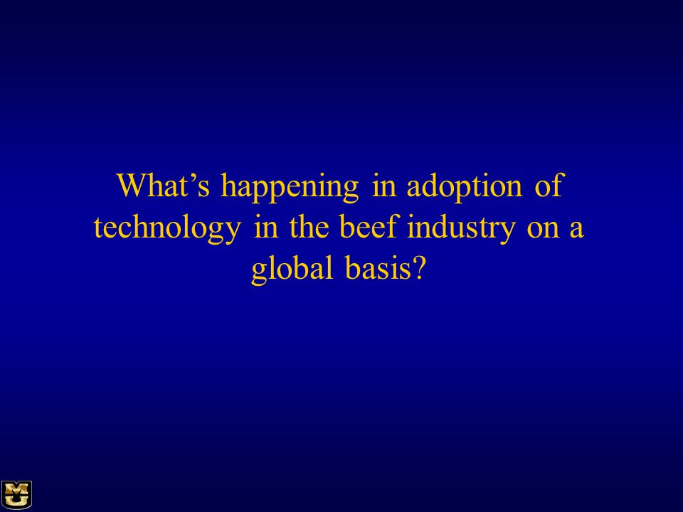 What's happening in adoption of technology in the beef industry on a global basis