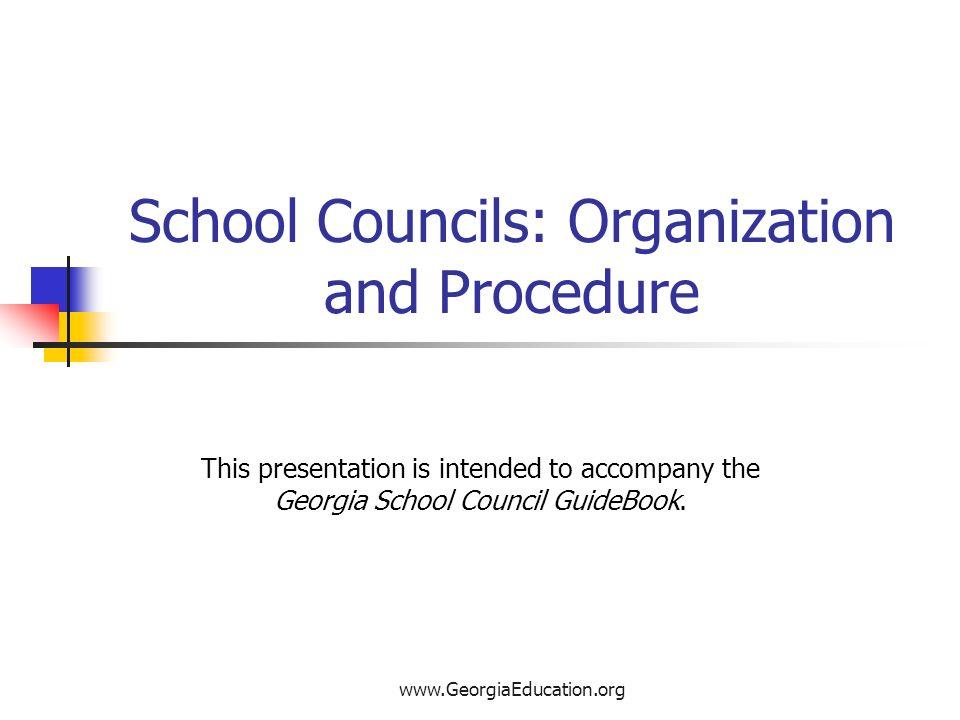 School Councils: Organization and Procedure