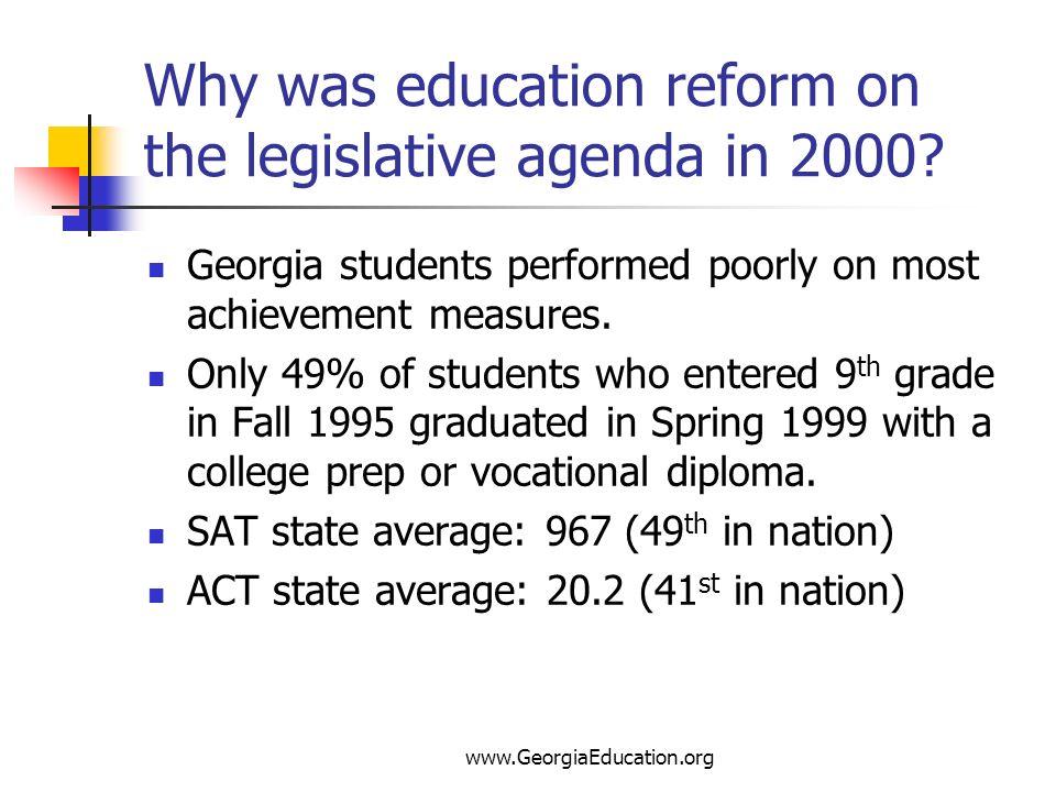 Why was education reform on the legislative agenda in 2000