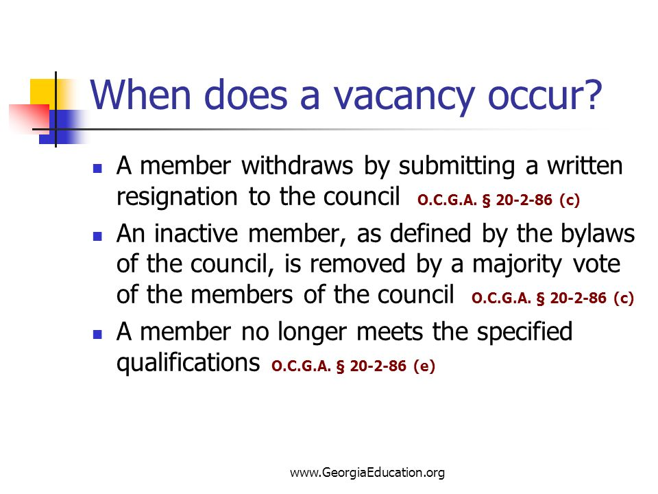 When does a vacancy occur