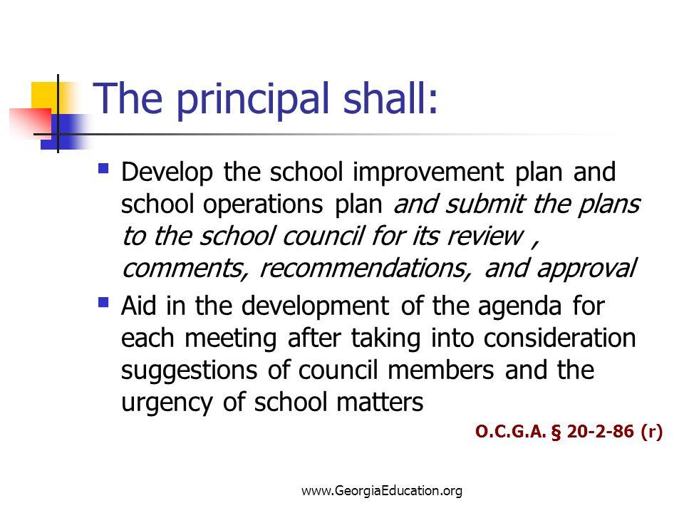 The principal shall: