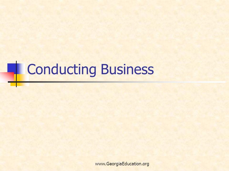 Conducting Business www.GeorgiaEducation.org