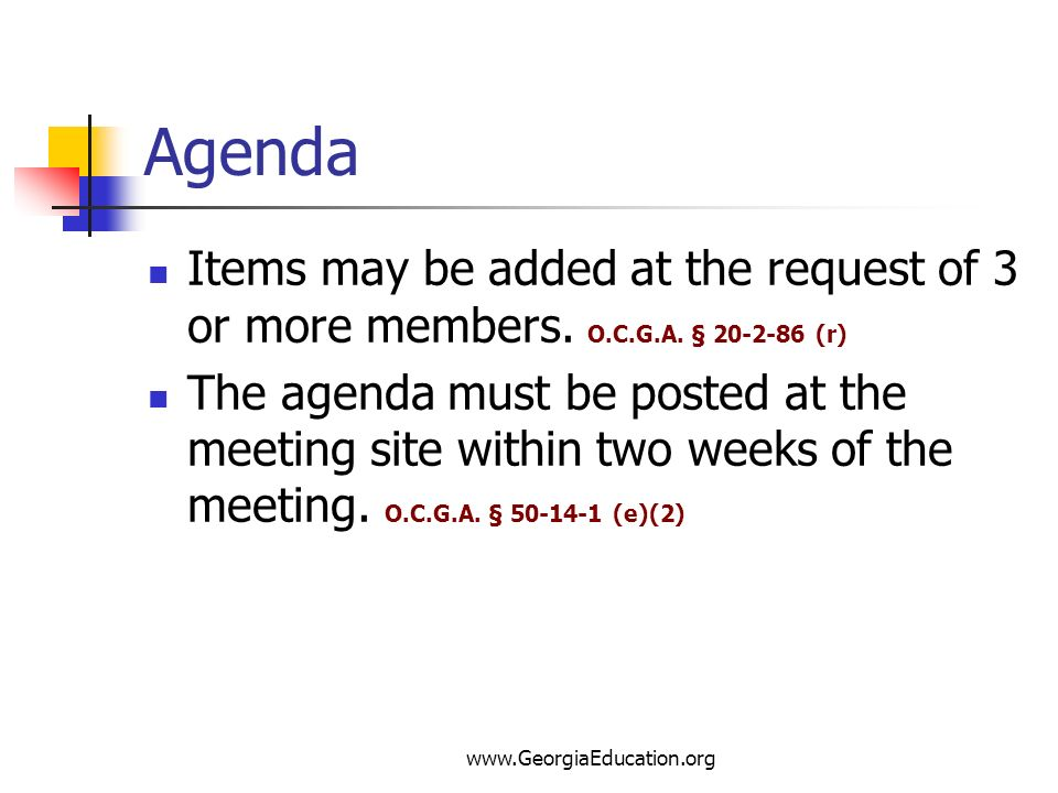 Agenda Items may be added at the request of 3 or more members. O.C.G.A. § 20-2-86 (r)