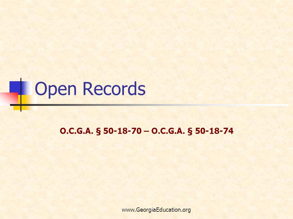 Open Records O.C.G.A. § 50-18-70 – O.C.G.A. § 50-18-74