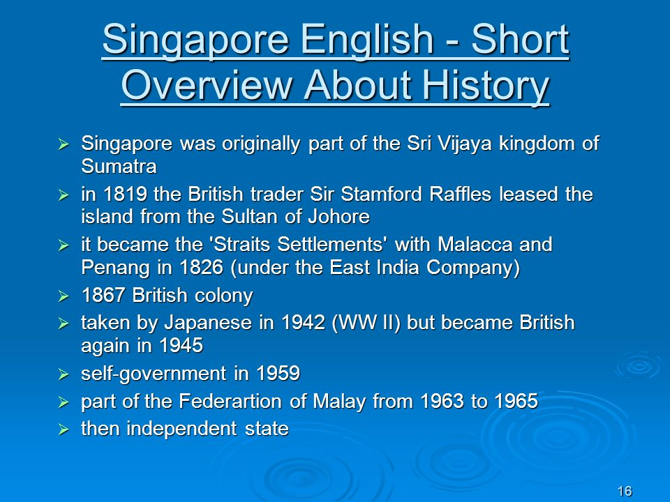 Singapore English - Short Overview About History