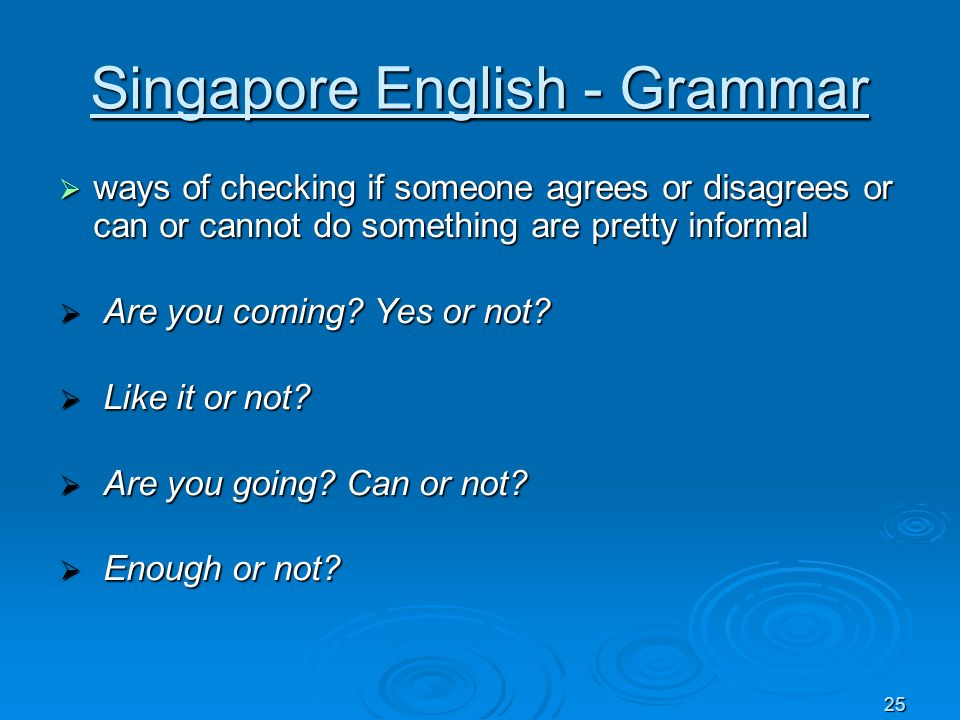 Singapore English - Grammar